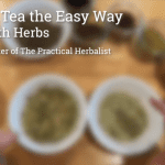 Tasty Nutrition Herb Tea Blend & Tips for Blending Your Own Teas