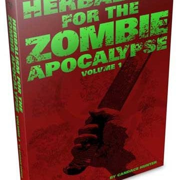 herbalism for the zombie apocalypse by candace hunter