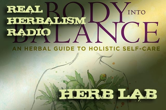 49.Herb Lab with Body into Balance and Herbal 101