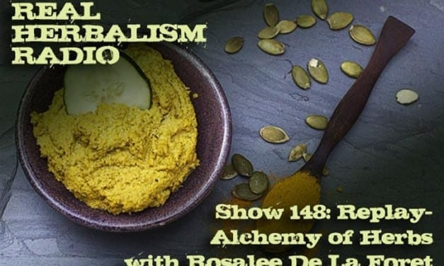 148.Replay of Alchemy of Herbs with Rosalee De La Foret