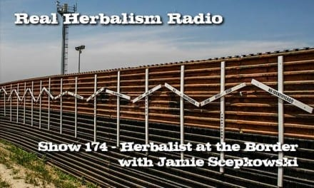174.Herbalist at the Border – Jamie Scepkowski