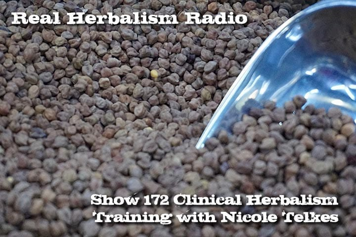 172.Clinical Herbalism Training with Nicole Telkes