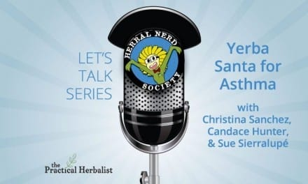 Yerba Santa for Asthma with Christina Sanchez a Let's Talk Series