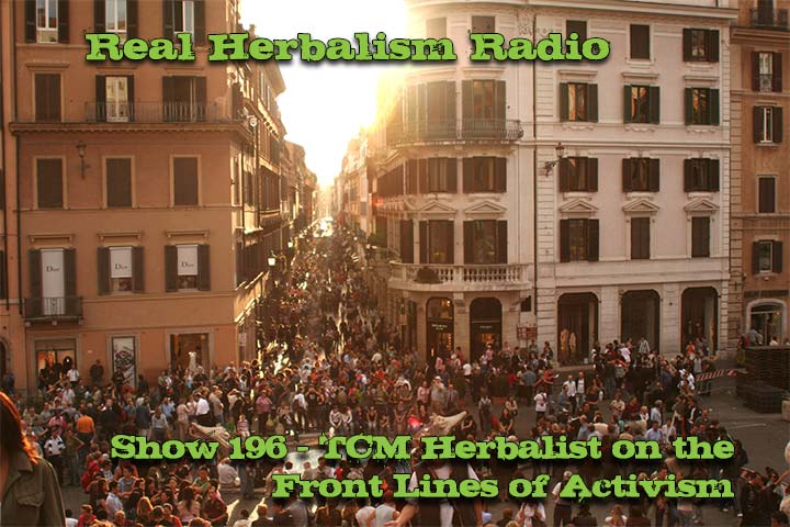 196.TCM Herbalist on the Front Lines of Activism