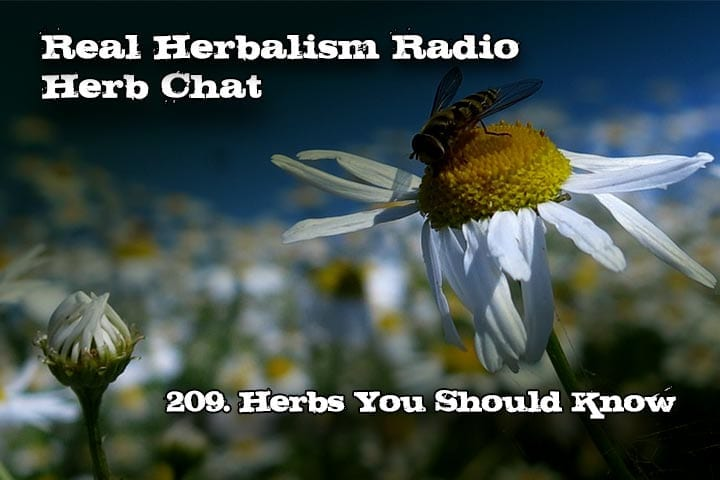 209. Herbs You Should Know – Herb Chat