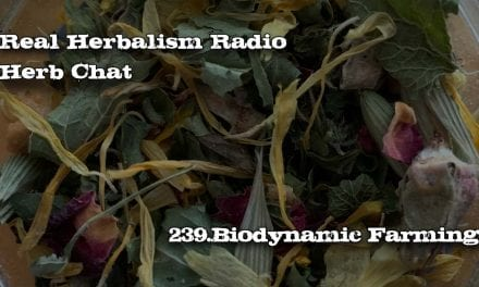 239.Polyculture=Quality: Biodynamic Farming – Herb Chat