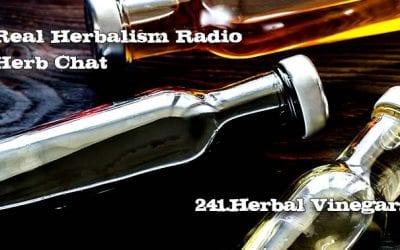 241.Herbal Vinegars with Kami McBride – Herb Chat