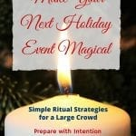 Make Your Holidays Magical: Ritual for Zoom Gatherings
