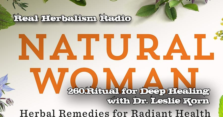 260.Ritual for Deep Healing with Leslie Korn