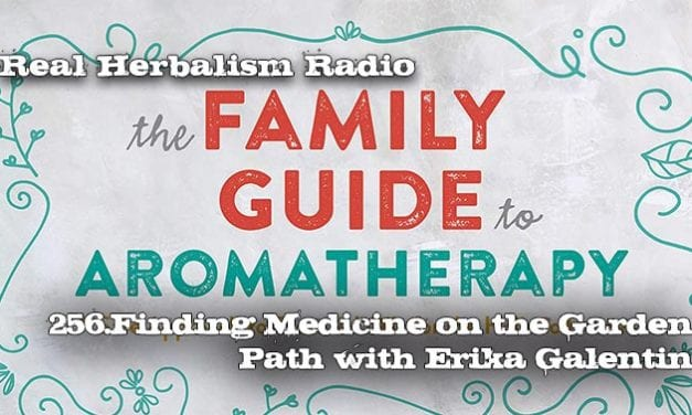 256.Finding the Medicine on the Garden Path with Erika Galentin