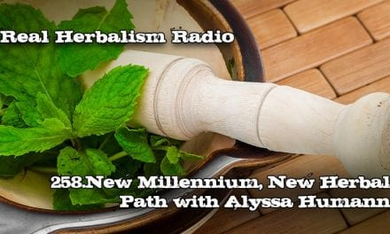258.New Millennium, New Herbal Path with Alyssa Rhea Humann