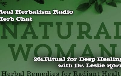 261.Ritual for Deep Healing with Leslie Korn-Herb Chat