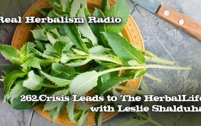 262.Crisis Leads to The Herbal Life with Leslie Shalduha