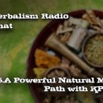 265.A Powerful Natural Medicine Path with KP Khalsa-Herb Chat