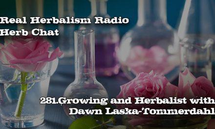 281.Growing an Herbalist with Dawn Laska-Tommerdahl-Herb Chat